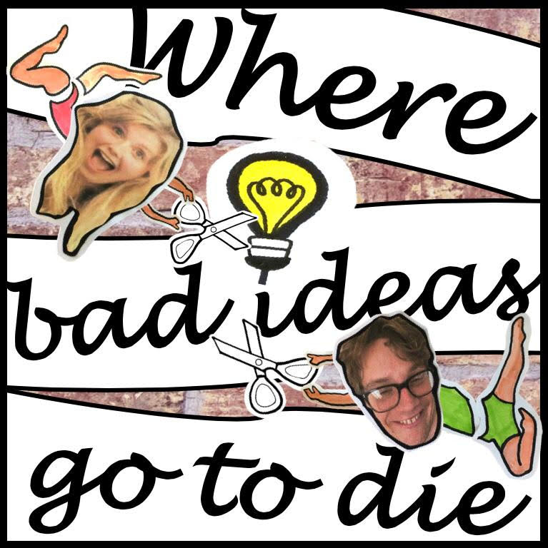 Podcast Editor Where Bad Ideas Go To Die
